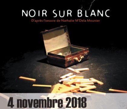 SPECTACLE «NOIR SUR BLANC» 4 Nov