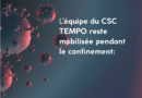 ACTIONS DU CSC TEMPO COVID-19 :